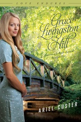 Ariel Custer - eBook  -     By: Grace Livingston Hill