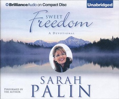 Sweet Freedom: A Devotional - unabridged audio book on CD  -     By: Sarah Palin