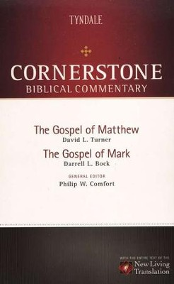 The Gospel of Matthew & The Gospel of Mark: NLT Cornerstone Biblical Commentary  -     By: David L. Turner, Darrell L. Bock