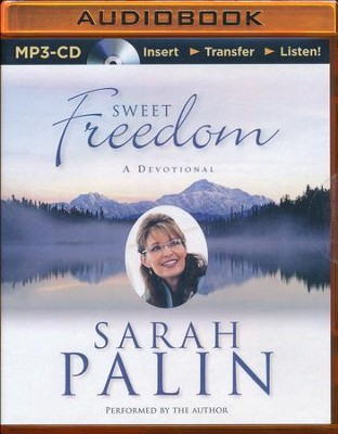Sweet Freedom: A Devotional - unabridged audio book on MP3-CD  -     By: Sarah Palin