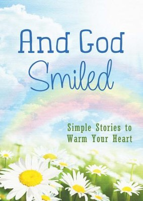 And God Smiled: Simple Stories to Warm Your Heart - eBook  -