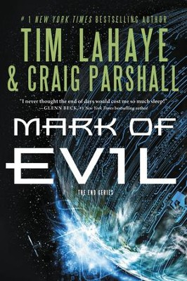 Mark of Evil, The End Series #4   -     By: Tim LaHaye, Craig Parshall