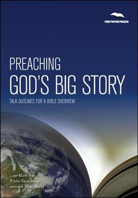 Preaching God's Big Story  -     By: Phil Crowter
