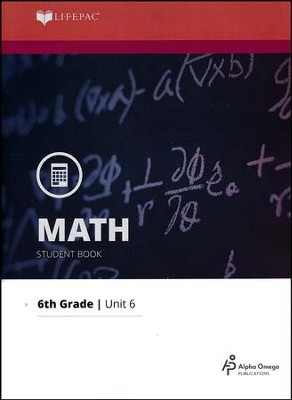 Math Grade 6 LIFEPAC 6: LCM and GCF (2015 Updated Version)  -