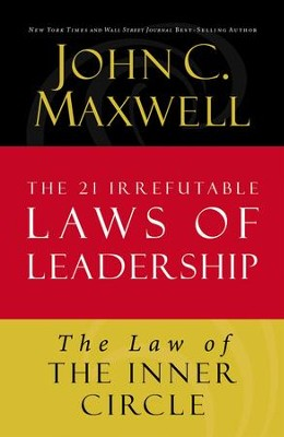 Law 11: The Law of the Inner Circle - eBook  -     By: John C. Maxwell