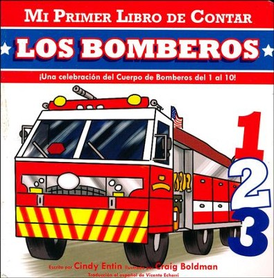 My First Counting Book: Firefighters (Spanish)  -     By: Cindy Entin