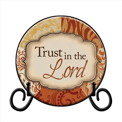 Trust in the Lord Plate, with Easel  -