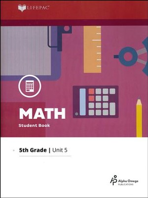 Grade 5 Math Lifepac 5: Measurement and Fractions (2016 Updated Edition)  -