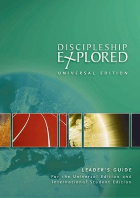 Discipleship Explored: Universal Edition Leader's Guide  -     By: Tim Thornborough