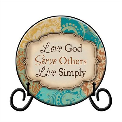Love God, Serve Others, Live Simply Plate with Easel  -