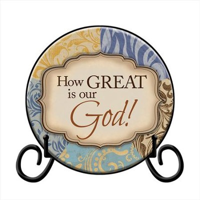 How Great is our God Plate, with Easel  -