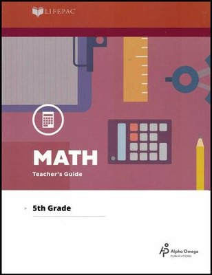 Lifepac Math, Grade 5, Teacher's Guide (2016 Updated Edition)  -