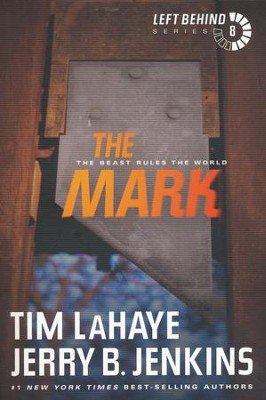 #8: The Mark--The Beast Rules the World   -     By: Tim LaHaye, Jerry B. Jenkins