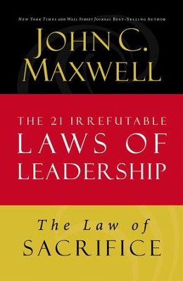 Law 18: The Law of Sacrifice - eBook  -     By: John C. Maxwell