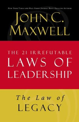 Law 21: The Law of Legacy - eBook  -     By: John Maxwell