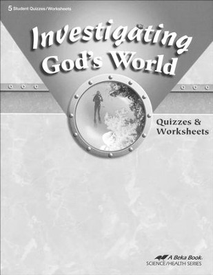 Investigating God's World Quizzes & Worksheets   -