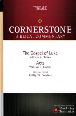 Luke and Acts: NLT Cornerstone Biblical Commentary   -     By: Allison A. Trites, William J. Larkin