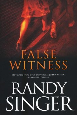 False Witness (rpkgd)   -     By: Randy Singer