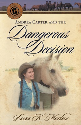 #2: The Dangerous Decision   -     By: Susan K. Marlow