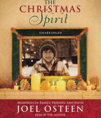 A Christmas Spirit: Memories of Family, Friends and  Faith  -     By: Joel Osteen