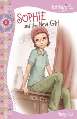 Sophie and the New Girl - eBook  -     By: Nancy N. Rue