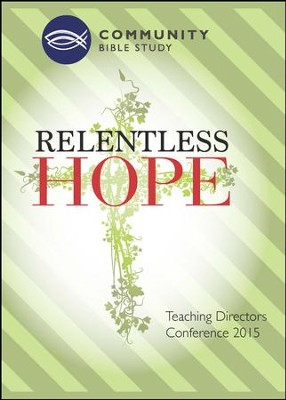 Relentless Hope  -     By: Community Bible Study