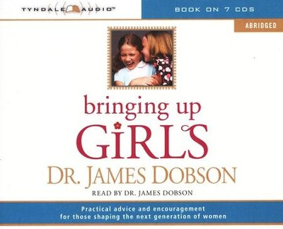 Bringing Up Girls, Abridged Audio CD  -     By: Dr. James Dobson