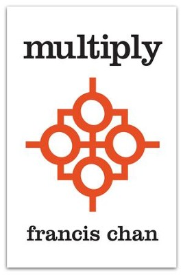 Multiply: Disciples Making Disciples - eBook  -     By: Francis Chan, Mark Beuving