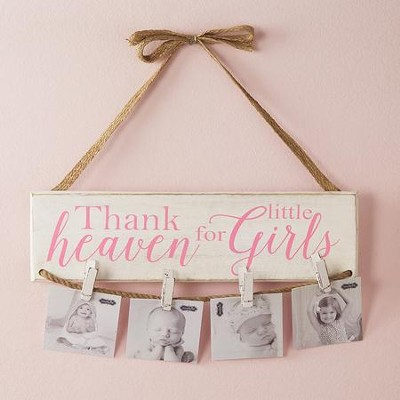 Thank Heaven For Little Girls, Photo Holder  -