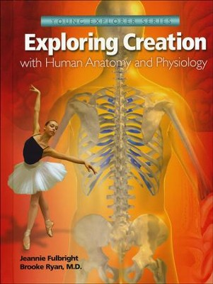 Apologia Exploring Creation with Human Anatomy and Physiology   -     By: Jeannie Fulbright