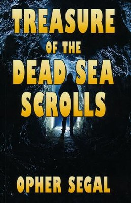 Treasure of the Dead Sea Scrolls   -     By: Opher Segal