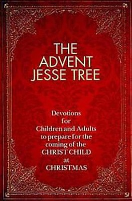 The Advent Jesse Tree: Devotions for Children and Adults to Prepare for the Coming of the Christ Child at Christmas - eBook  -     By: Dean Lambert Smith