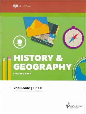 Grade 2 History & Geography LIFEPAC 8: Exploring America with Maps (2017 Updated Edition)     -
