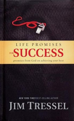 Life Promises for Success: Promises from God on Achieving Your Best  -     By: Jim Tressel, Chris Fabry