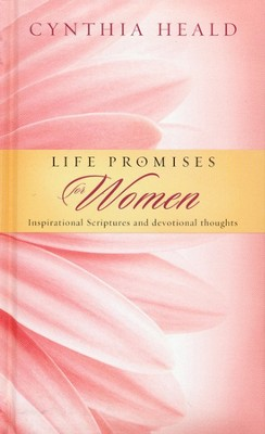 Life Promises for Women: Inspirational Scriptures and Devotional Thoughts  -     By: Cynthia Heald