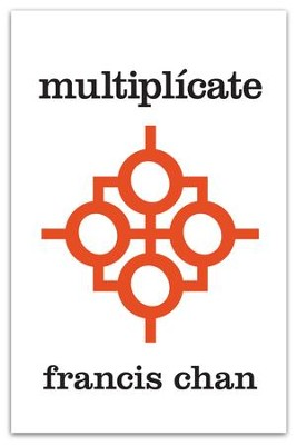 Multiplicate: Discipulos Haciendo Discipulos - eBook  -     By: Francis Chan, Mark Beuving