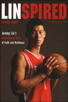 Linspired: Jeremy Lin's Extraordinary Story of Faith and Resilience  -     By: Mike Yorkey