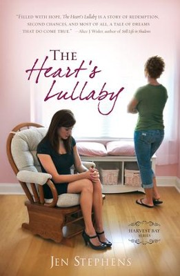 The Heart's Lullaby - eBook  -     By: Jen Stephens