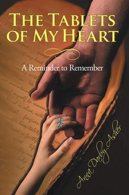 The Tablets of My Heart: A Reminder to Remember - eBook  -     By: Anna Asher