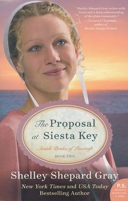 The Proposal at Siesta Key #2: The Proposal at Siesta Key  -     By: Shelley Shepard Gray