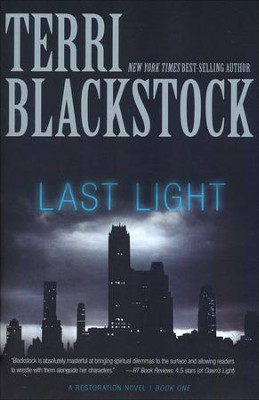 Last Light, Restoration Series #1 (rpkgd)   -     By: Terri Blackstock