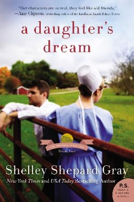 A Daughter's Dream #2   -     By: Shelley Shepard Gray