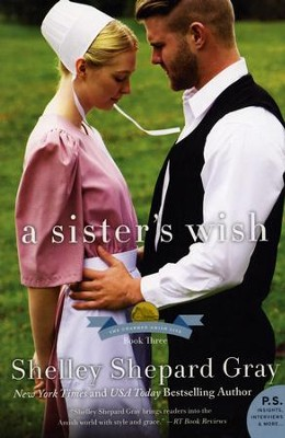 A Sister's Wish   -     By: Shelley Shepard Gray