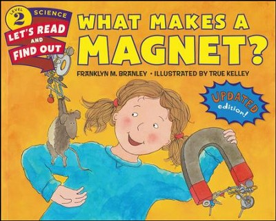 What Makes a Magnet?, softcover  -     By: Franklyn M. Branley
