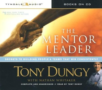 The Mentor Leader Audiobook on CD  -     By: Tony Dungy, Nathan Whitaker