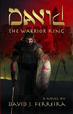 David: The Warrior King - eBook  -     By: David Ferreira