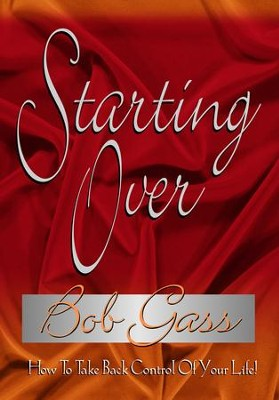 Starting Over - eBook  -     By: Bob Gass