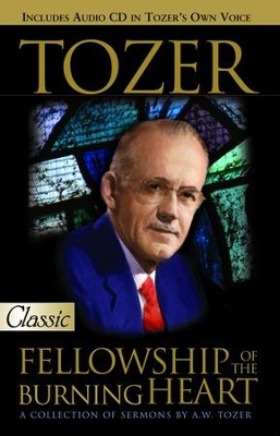 Tozer: Fellowship of the Burning Heart - eBook  -     By: A.W. Tozer