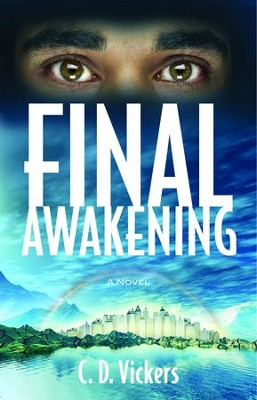 Final Awakening - eBook  -     By: C.D. Vickers