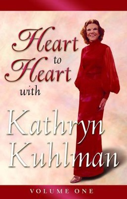 Heart to Heart Volume 1 - eBook  -     By: Kathryn Kuhlman